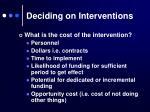 deciding on interventions4