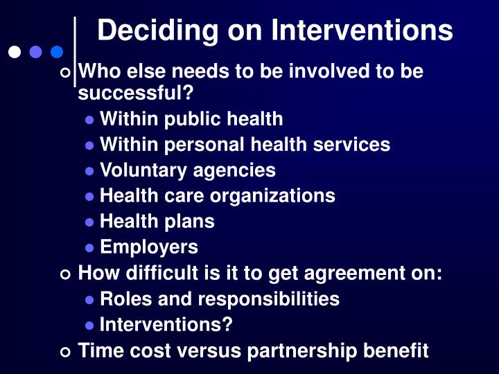 Deciding on Interventions