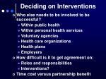 deciding on interventions6