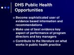 dhs public health opportunities