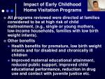 impact of early childhood home visitation programs1