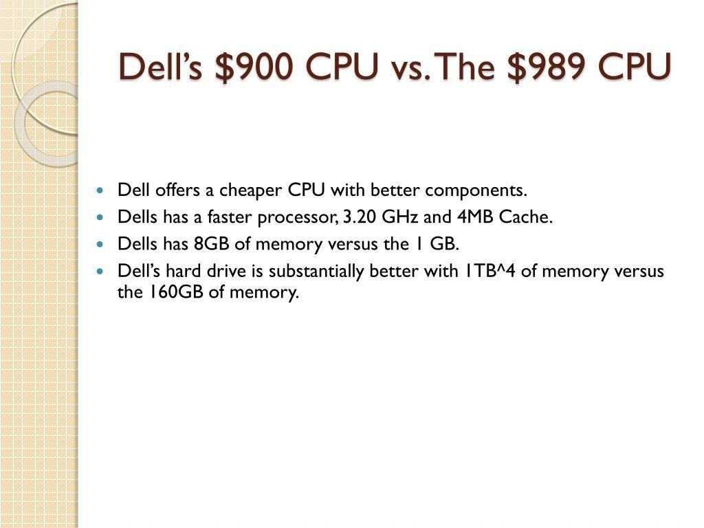 Dell's $900 CPU vs. The $989 CPU