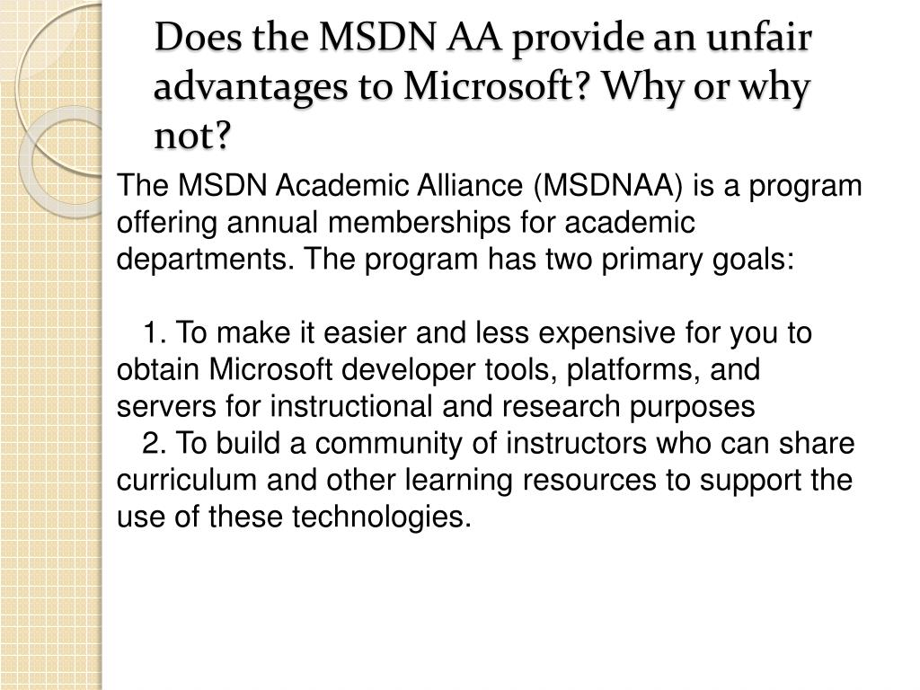 Does the MSDN AA provide an unfair advantages to Microsoft? Why or why not?