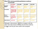 what cpu memory and disk specifications would you recommend