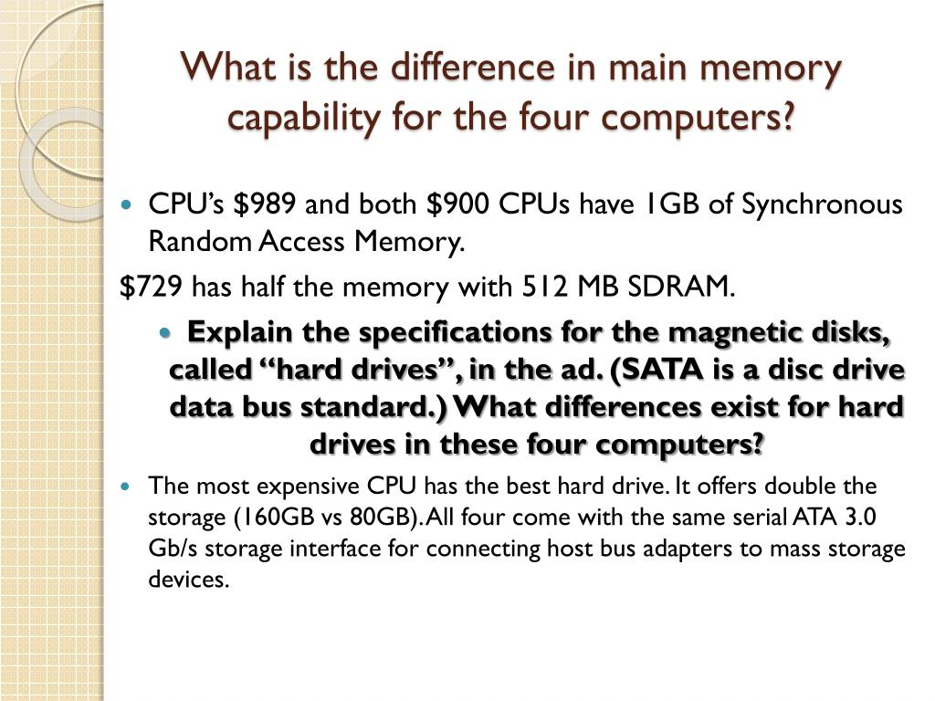 What is the difference in main memory capability for the four computers?
