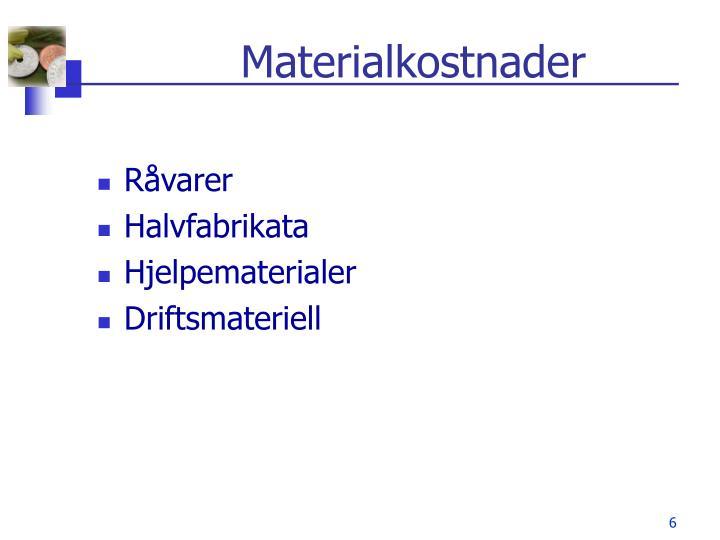 Materialkostnader