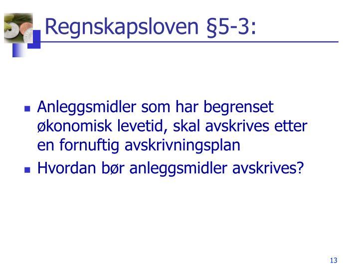 Regnskapsloven §5-3: