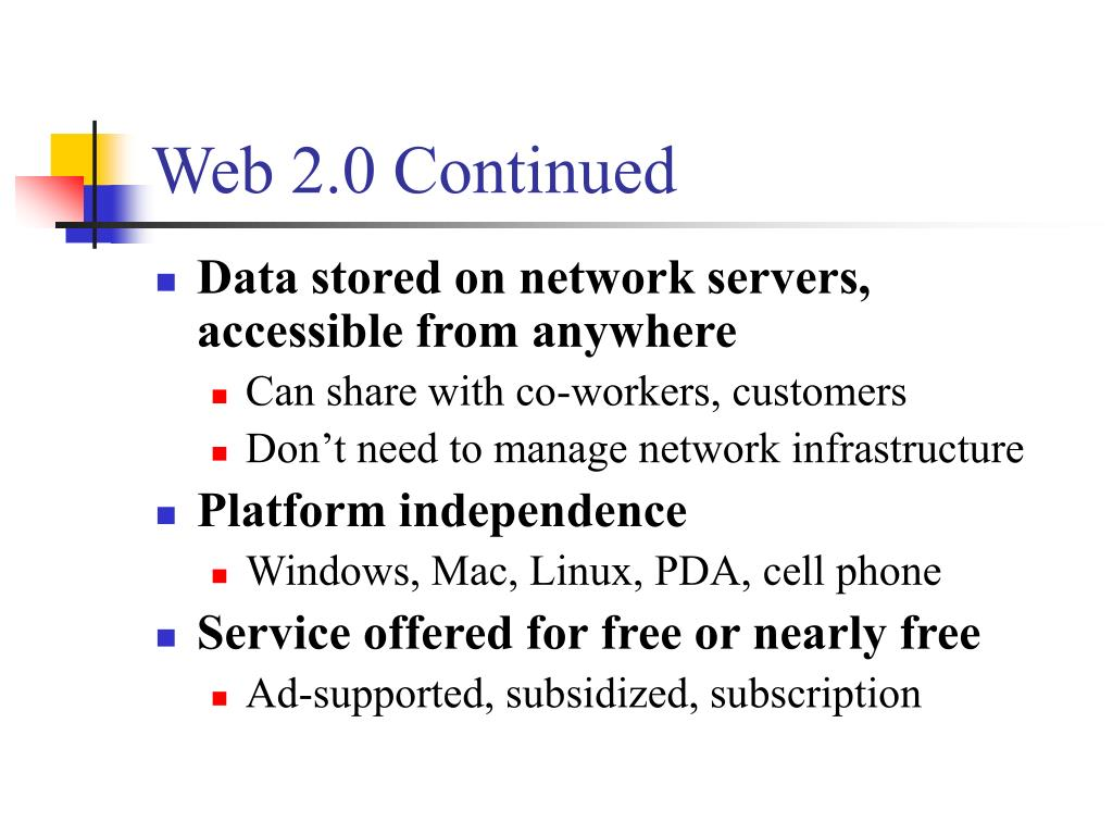 Web 2.0 Continued