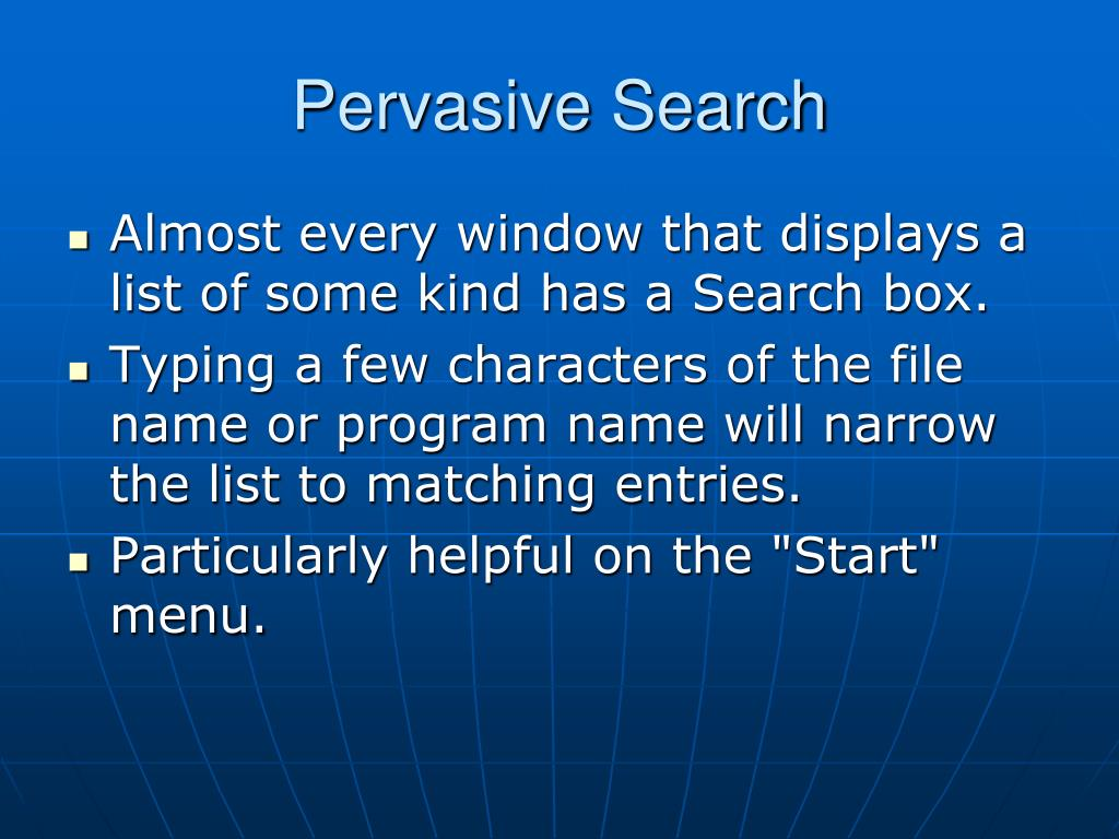 Pervasive Search