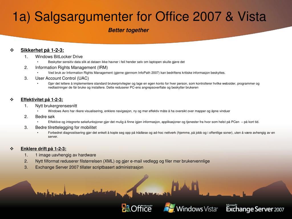 1a) Salgsargumenter for Office 2007 & Vista