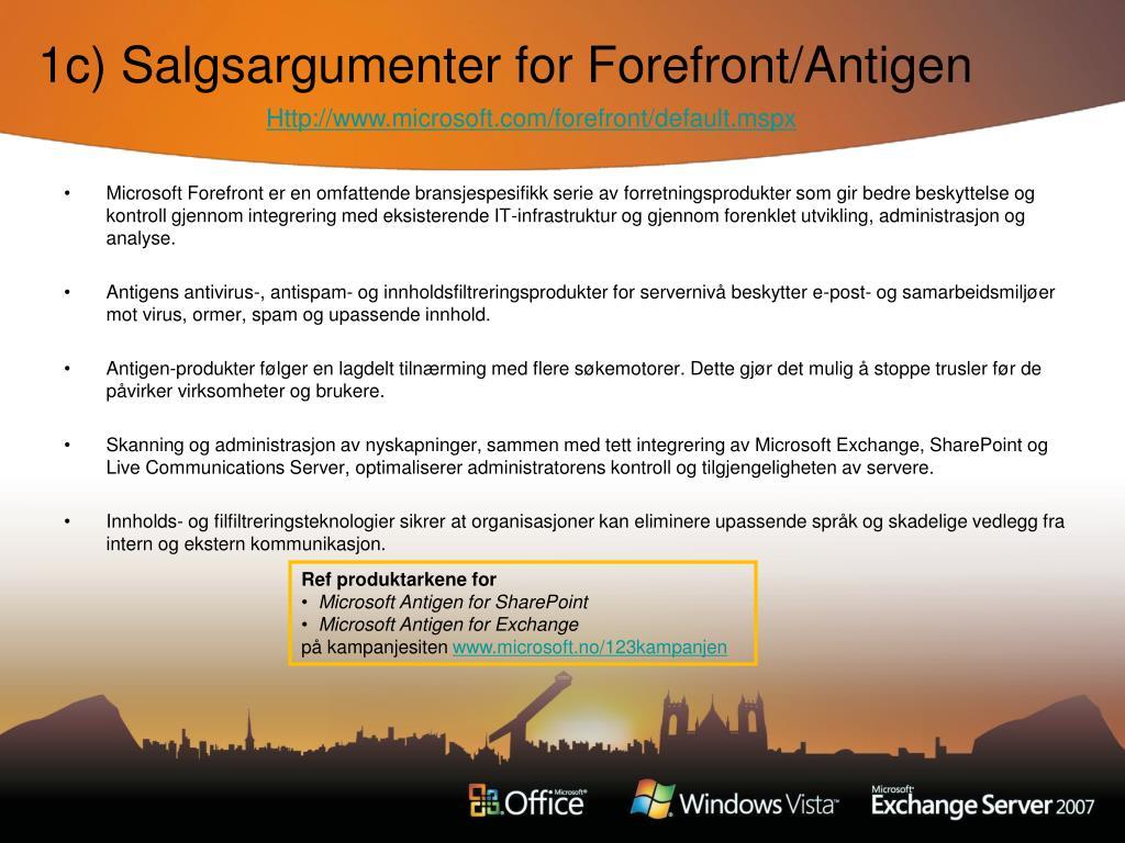 1c) Salgsargumenter for Forefront/Antigen