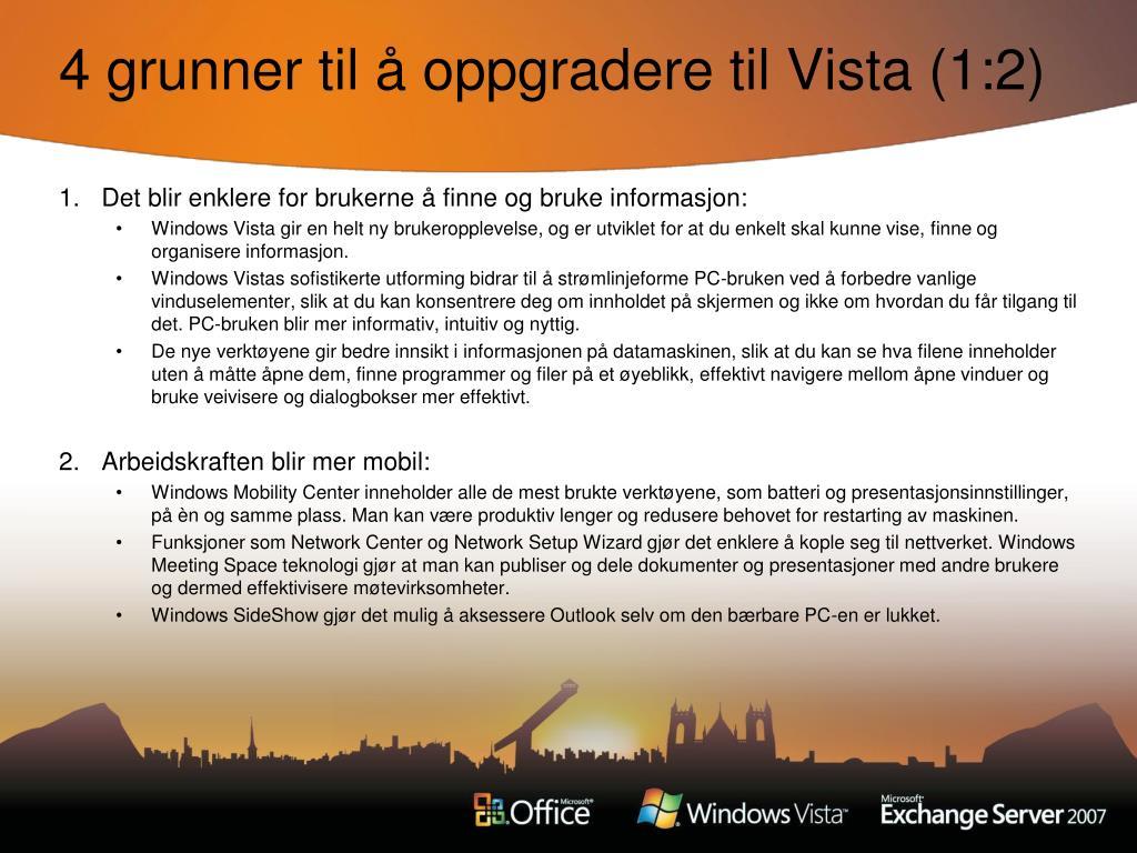 4 grunner til å oppgradere til Vista (1:2)