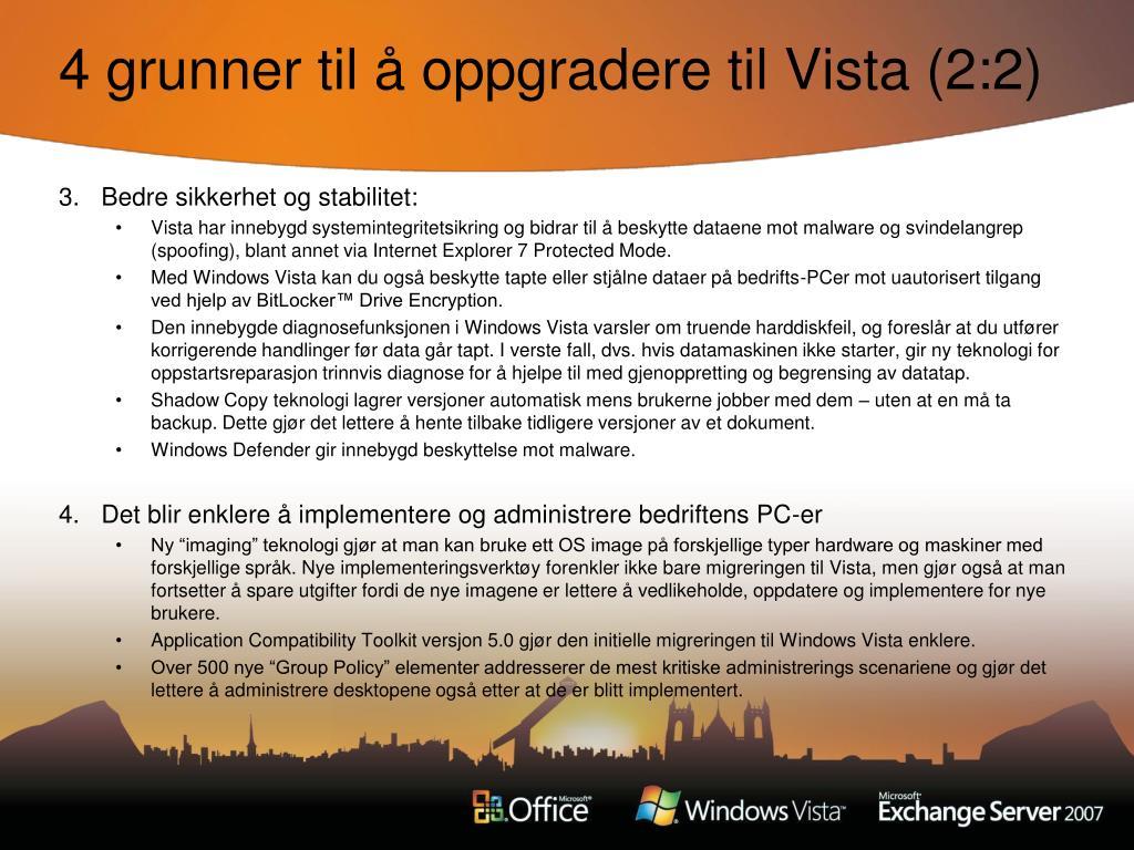 4 grunner til å oppgradere til Vista (2:2)