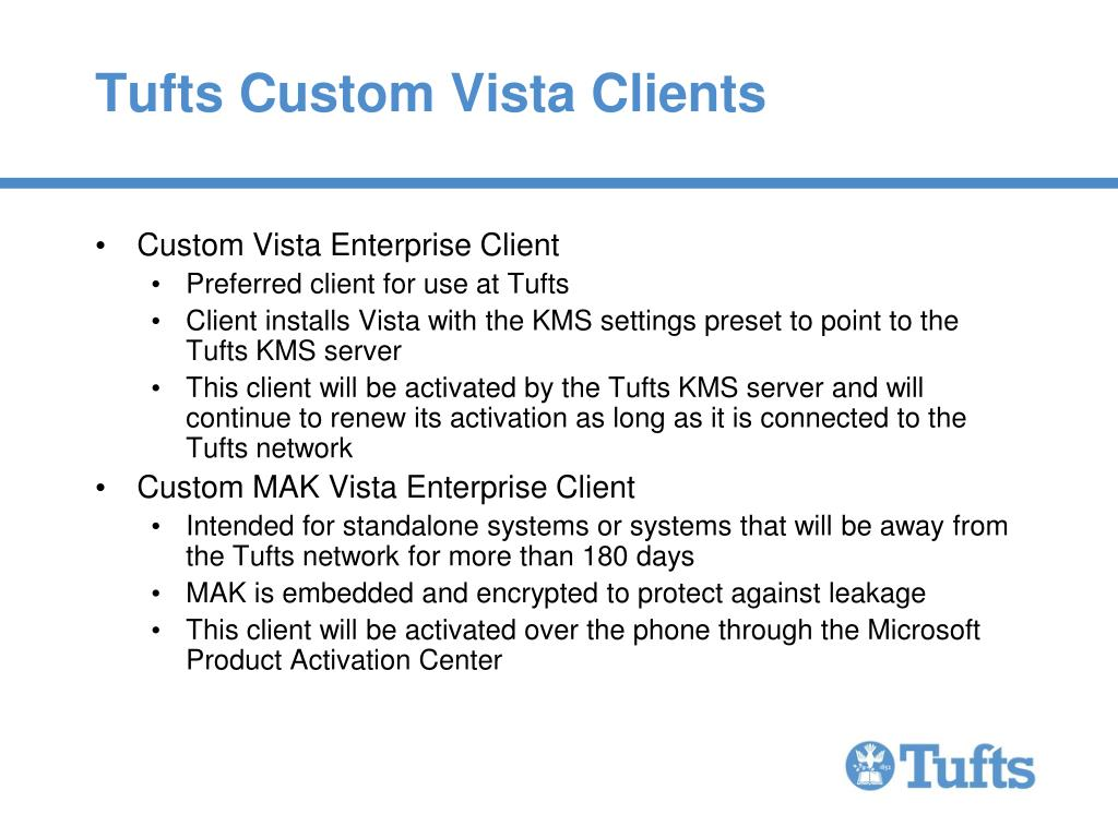 Tufts Custom Vista Clients
