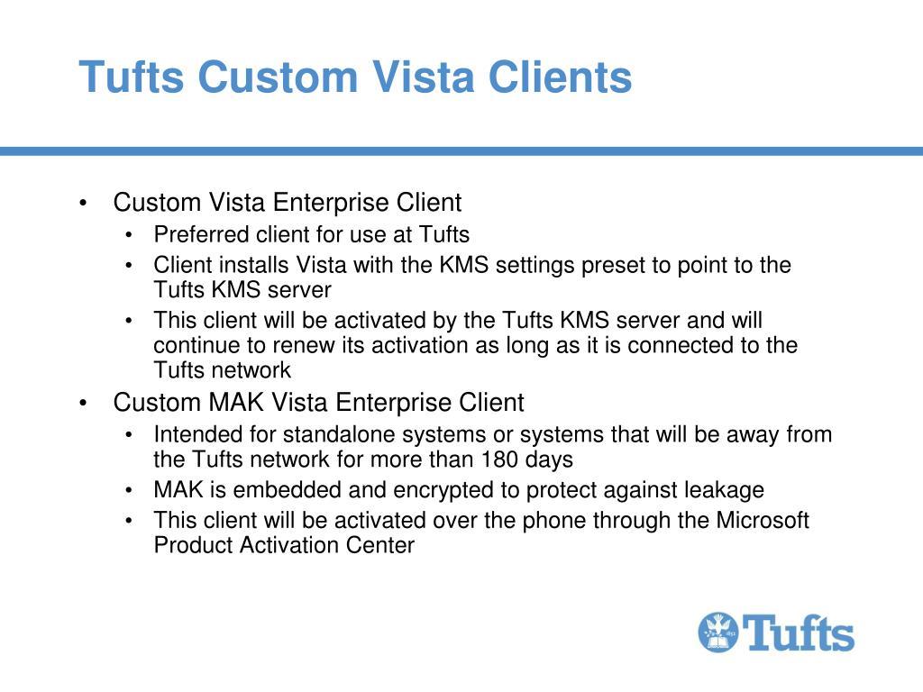 Tufts Custom Vista Clients