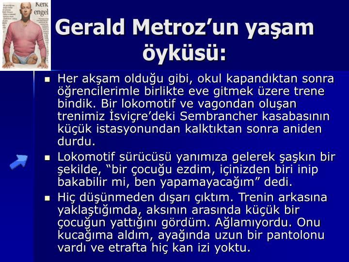 Gerald Metroz'un yaşam öyküsü: