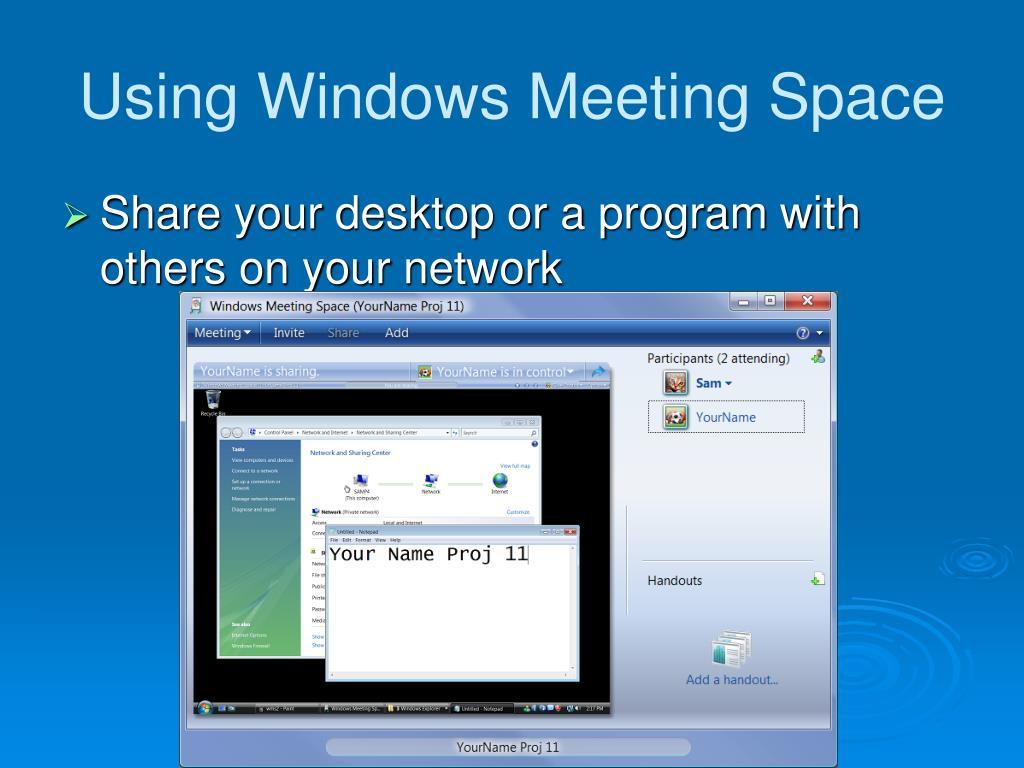 Using Windows Meeting Space