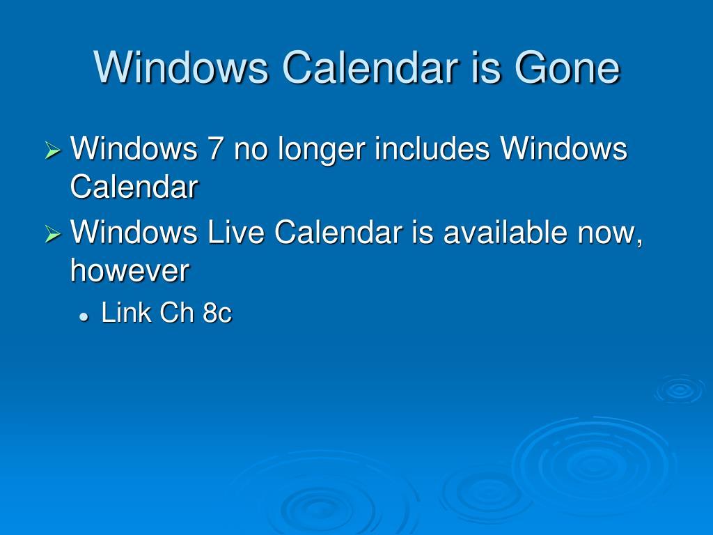 Windows Calendar is Gone