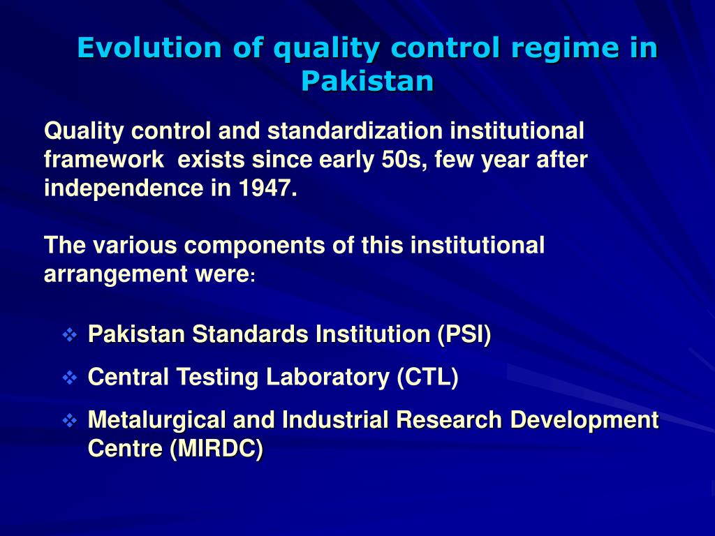 Evolution of quality control regime in Pakistan