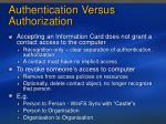 authentication versus authorization