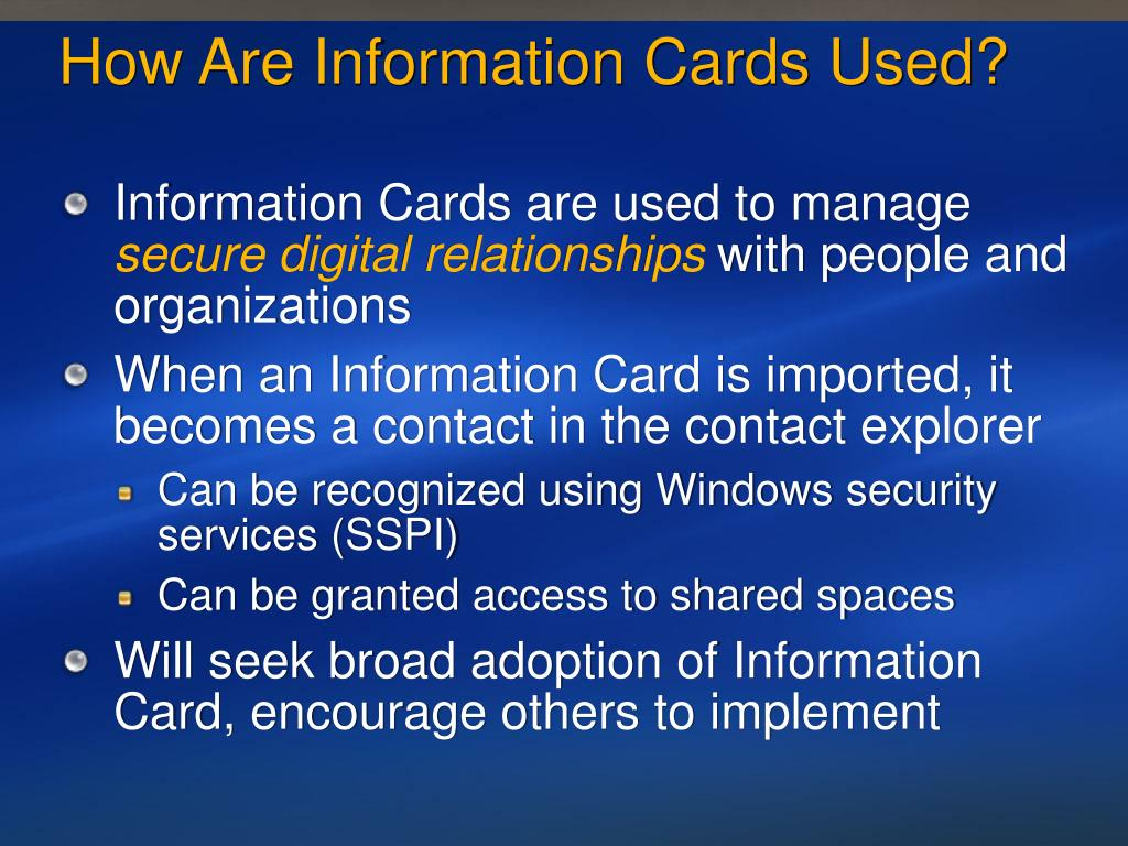 How Are Information Cards Used?