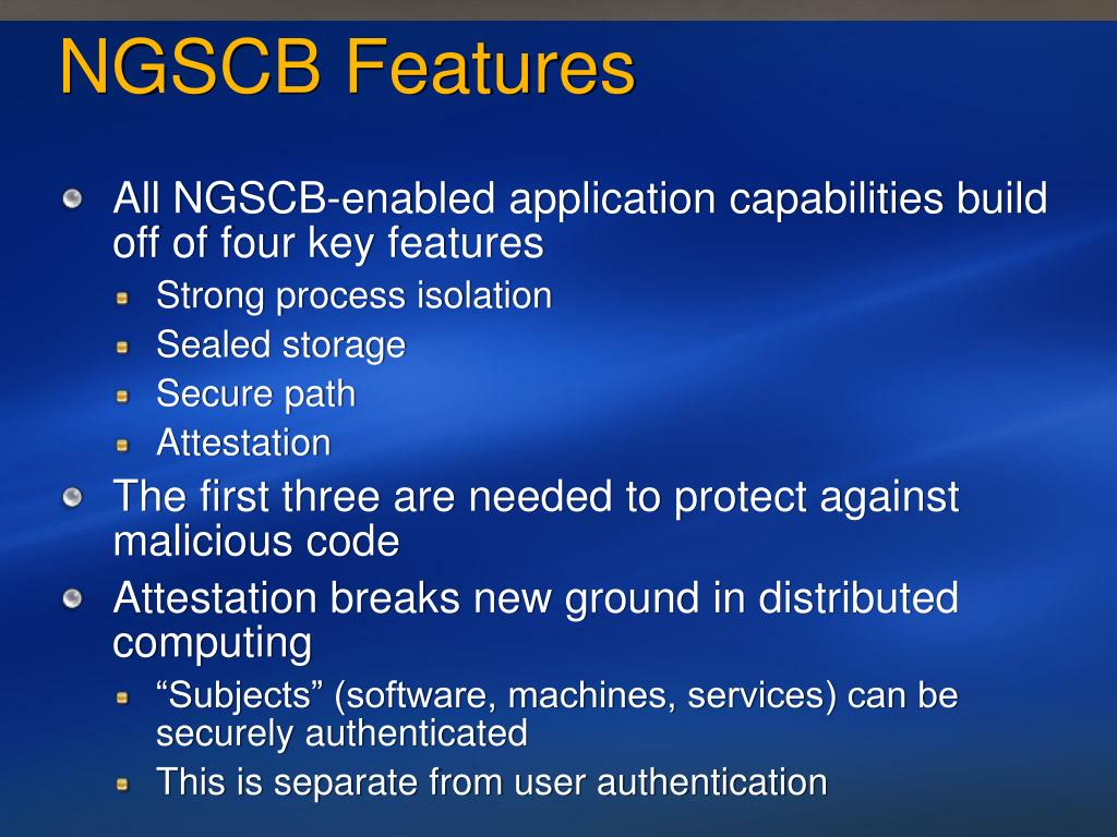 NGSCB Features