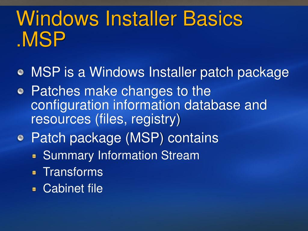 Windows Installer Basics