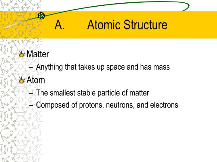 A atomic structure