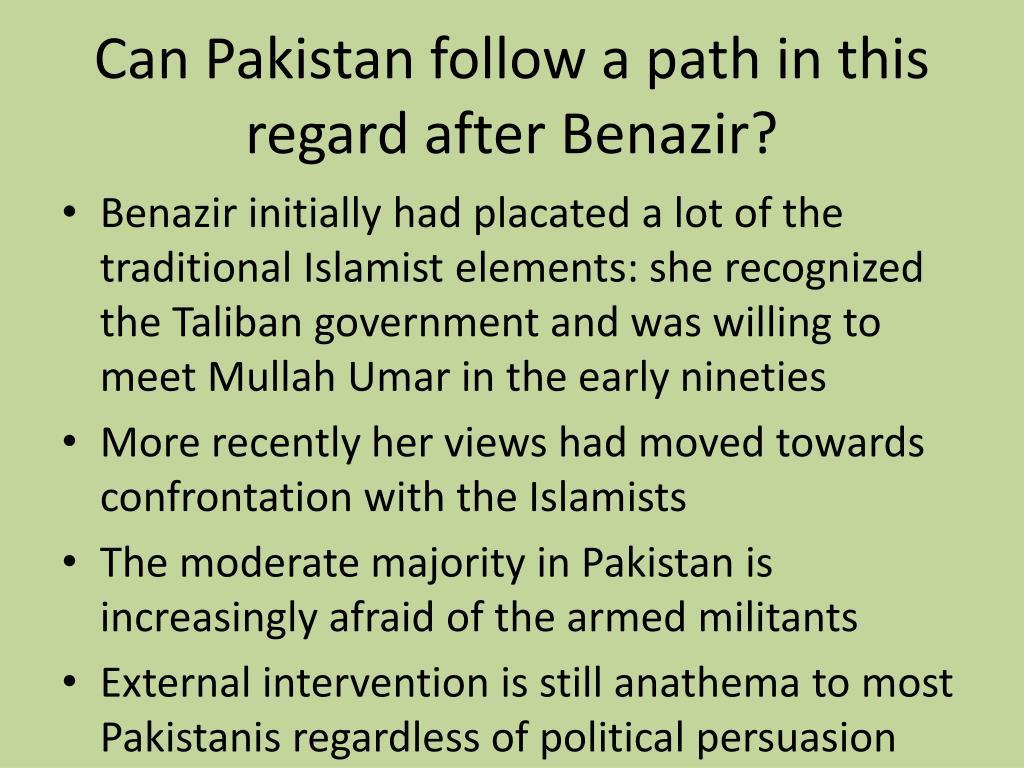 Can Pakistan follow a path in this regard after Benazir?