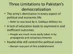 three limitations to pakistan s democratization