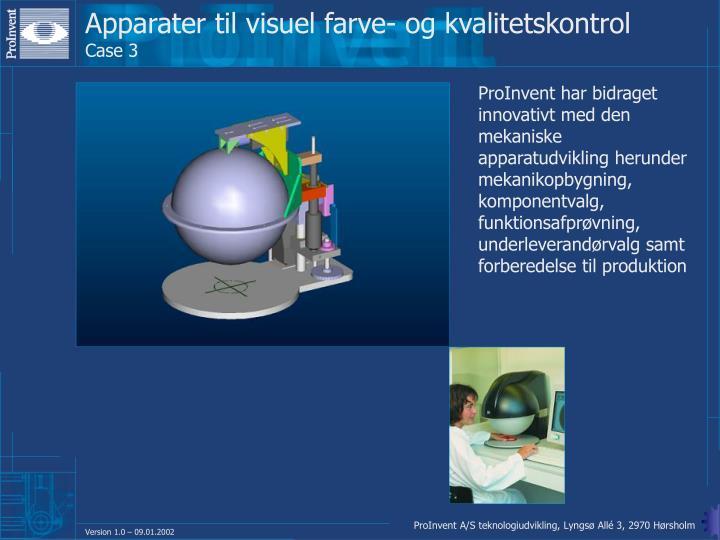 Apparater til visuel farve- og kvalitetskontrol