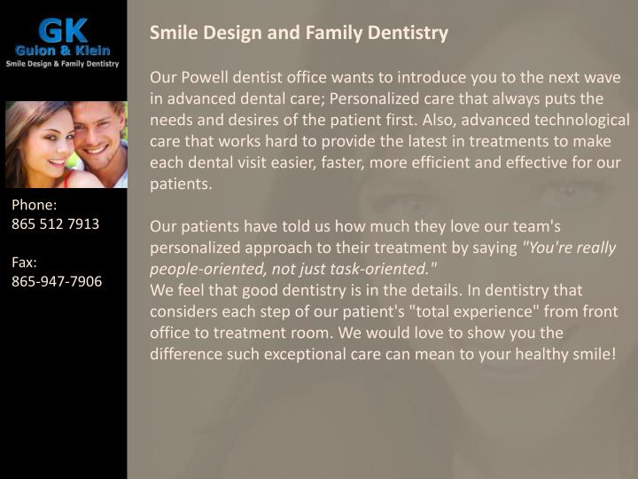 Smile Design and Family Dentistry