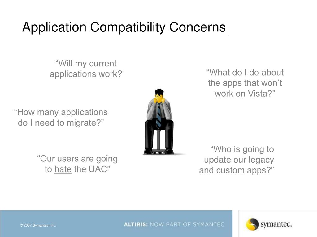 Application Compatibility Concerns