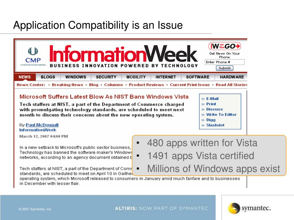 Application Compatibility is an Issue