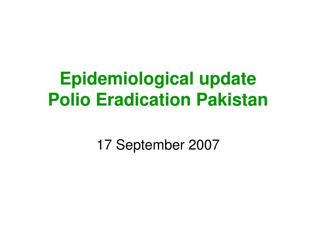 epidemiological update polio eradication pakistan