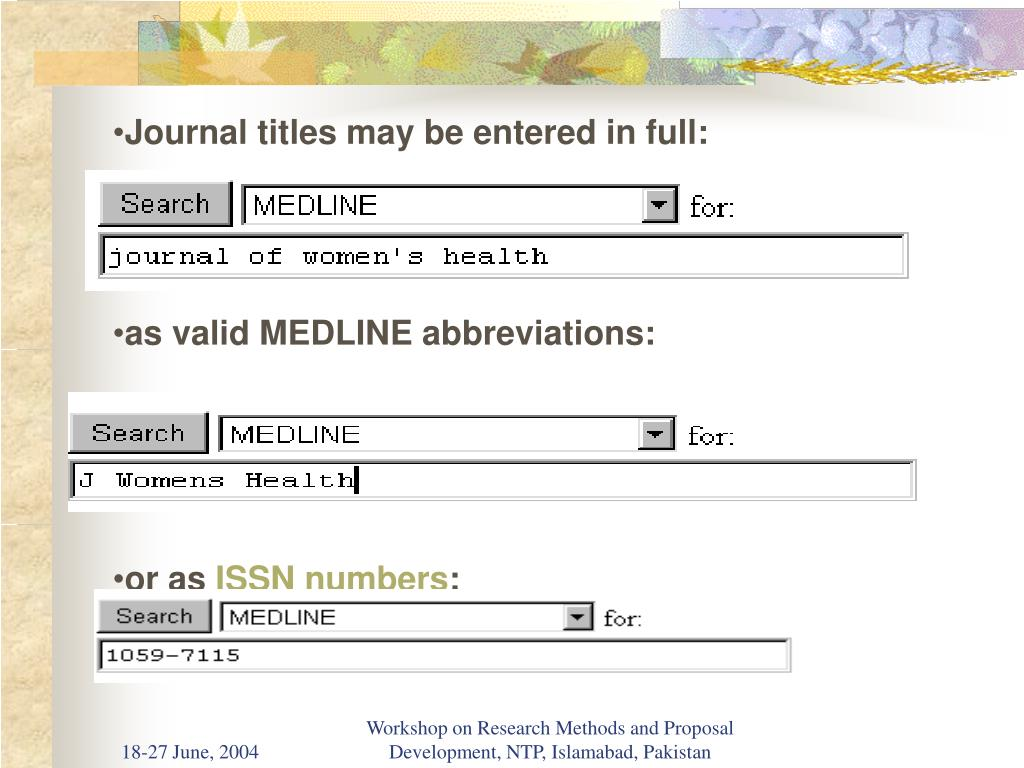 Journal titles may be entered in full: