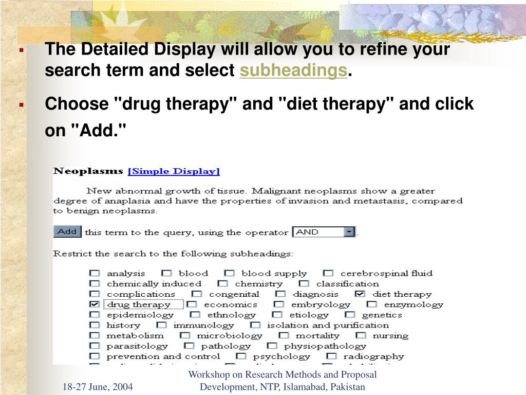 The Detailed Display will allow you to refine your search term and select