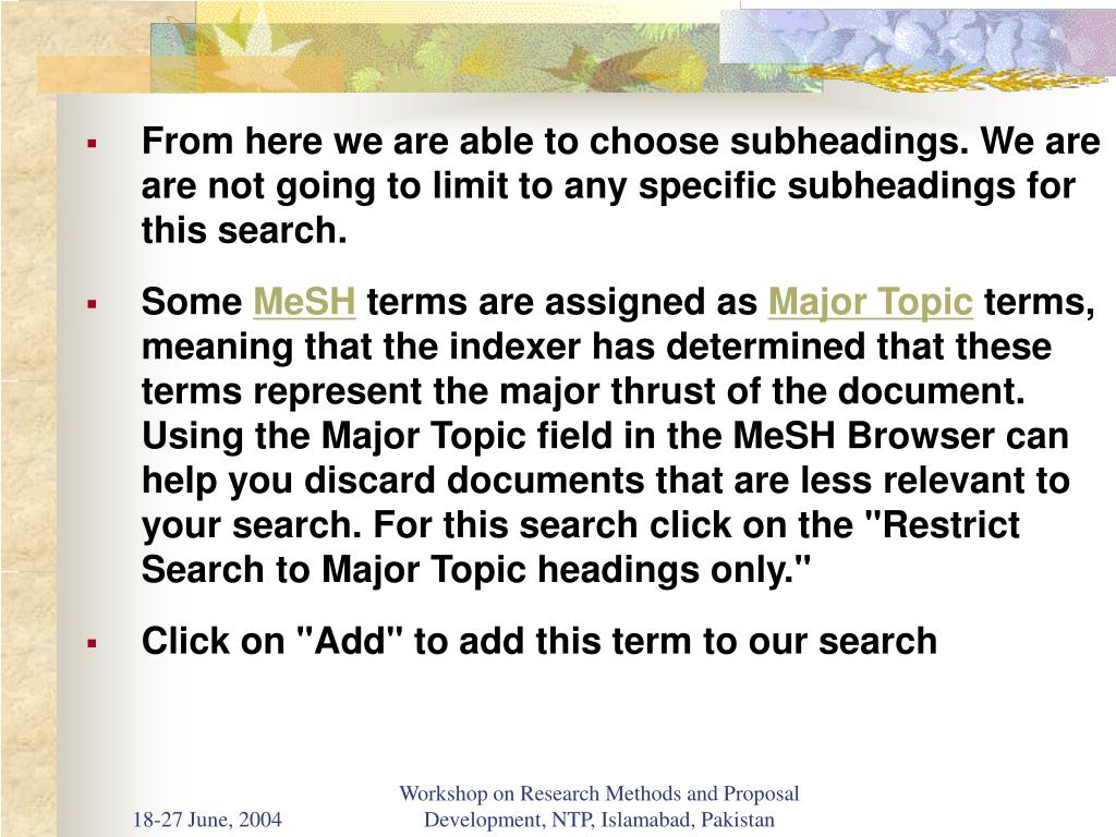 From here we are able to choose subheadings. We are are not going to limit to any specific subheadings for this search.
