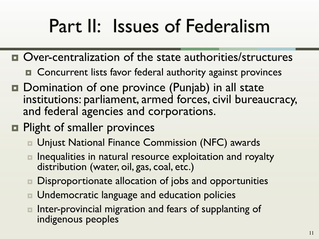 Part II: 	Issues of Federalism