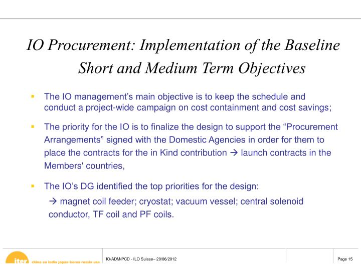 IO Procurement: Implementation of the Baseline