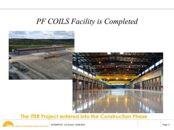 PF COILS Facility is Completed
