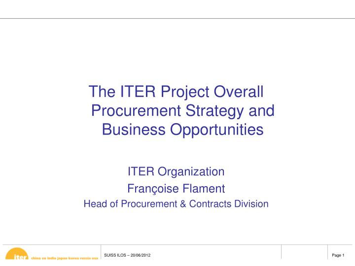 The ITER Project Overall Procurement Strategy and Business Opportunities