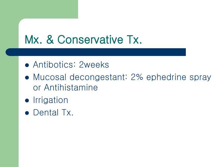 Mx. & Conservative Tx.