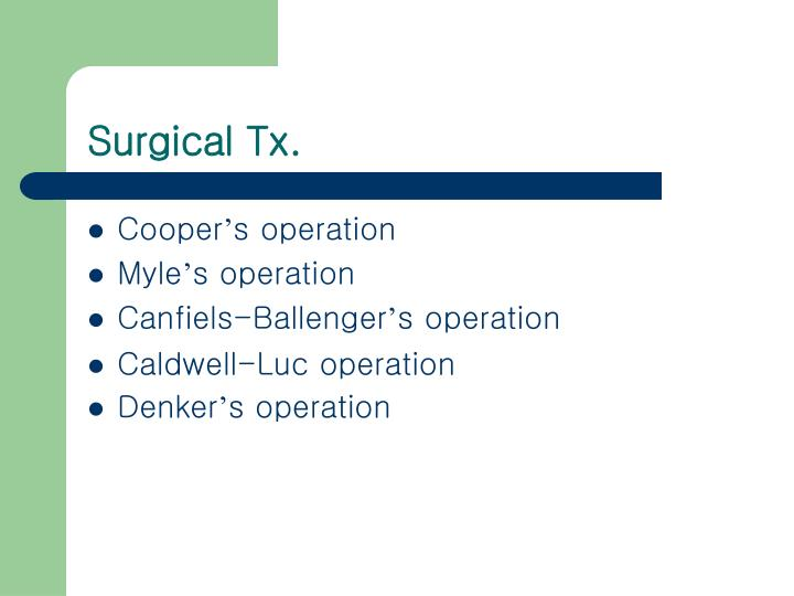 Surgical Tx.