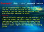 example 7 strict control quiescent interval