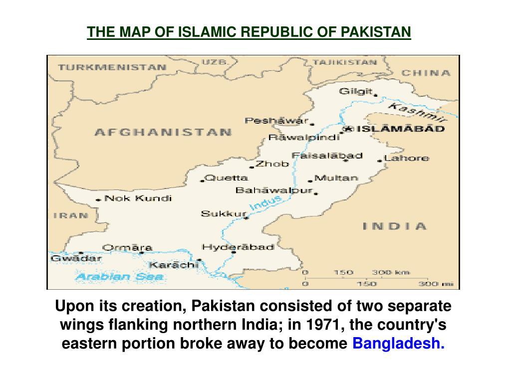 THE MAP OF ISLAMIC REPUBLIC OF PAKISTAN