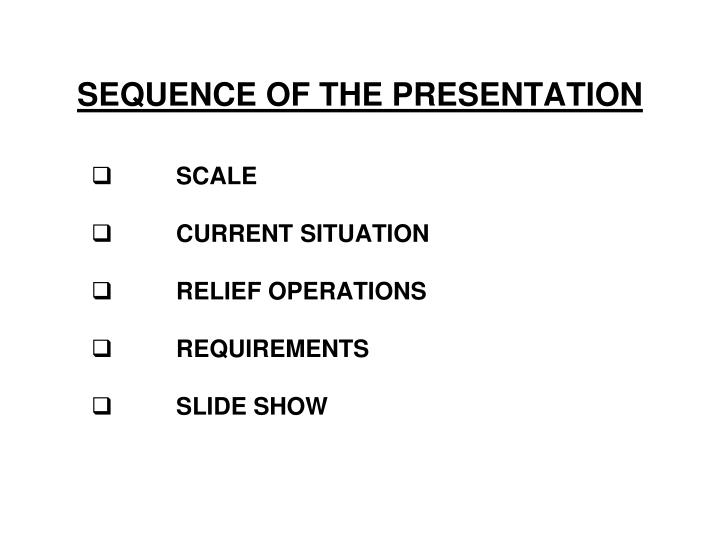 Sequence of the presentation