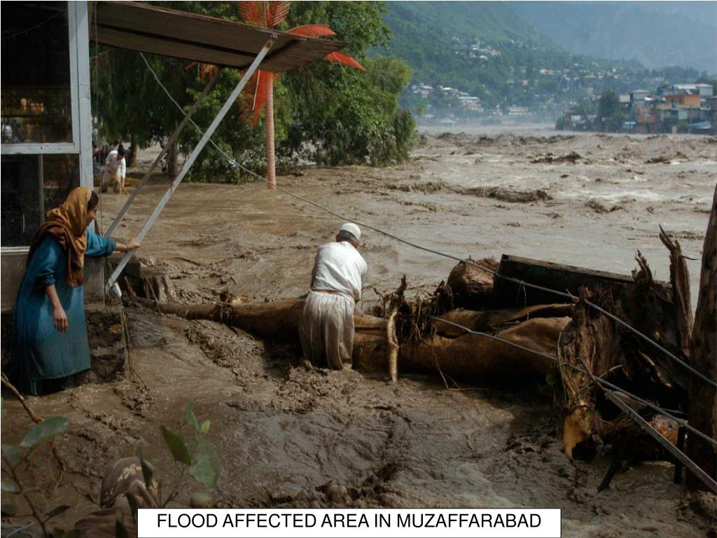 FLOOD AFFECTED AREA IN MUZAFFARABAD