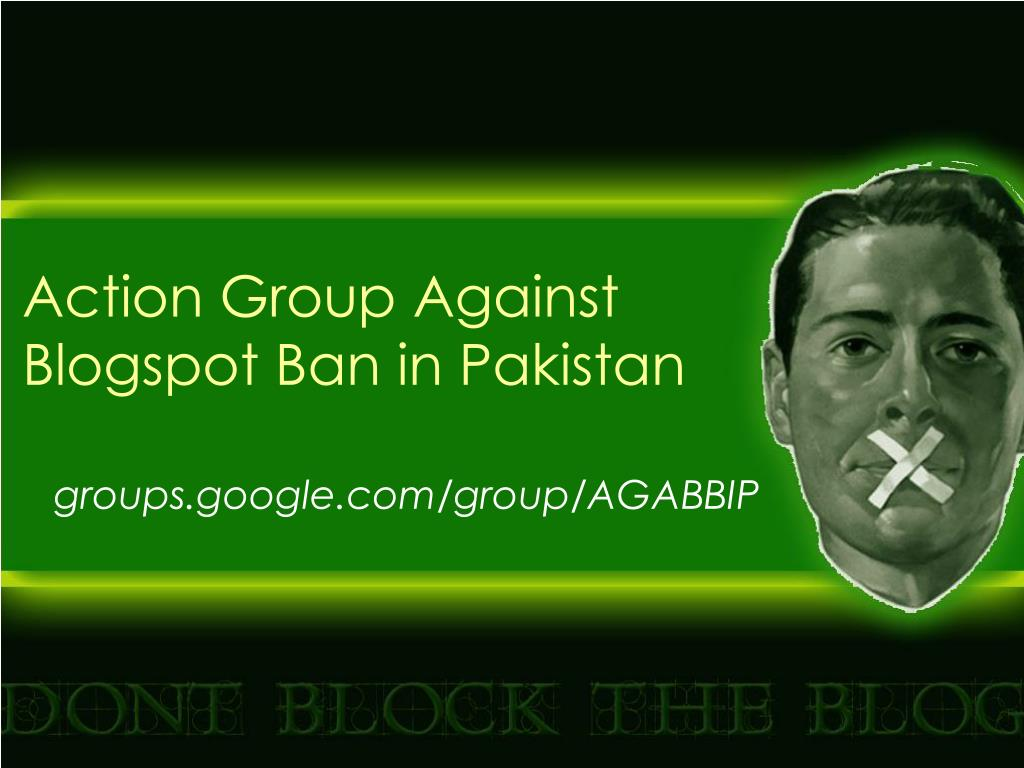 Action Group Against Blogspot Ban in Pakistan