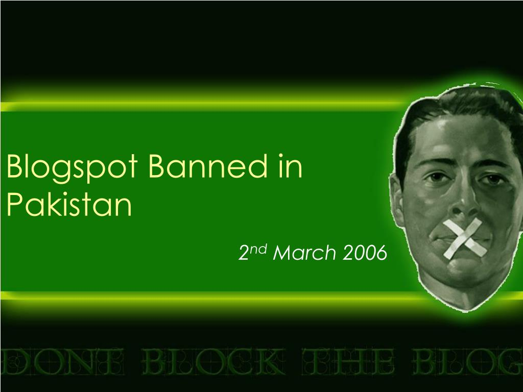 Blogspot Banned in Pakistan